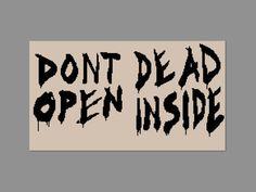 Walking Dead Don't Open Dead Inside Cross Stitch PDF PATTERN ONLY