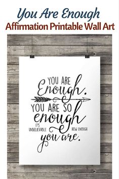 You are enough, You are so enough. It's unbelievable how enough you are Affirmation print,  Hand lettered Printable wall art | typography print | Instant download Wall Art #printableart