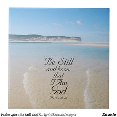 Psalm 46:10 Be Still and Know I Am God Bible Verse Tile