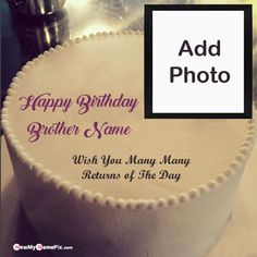 Brother Happy Birthday Cake With Name And Photo Creating