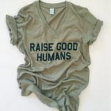 """""""RAISE GOOD HUMANS™"""" V-Neck Tee – WeeStructed"""