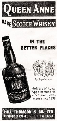 From war time Britain in 1944 an advertisement for Queen Anne Scotch Whisky.