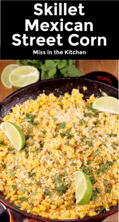 Skillet Mexican Street Corn is a quick and easy side dish to add to just about any dinner. Everything you love about elote corn on the Cob but much easier to serve and enjoy! Buttery corn with a creamy sauce, a splash of lime and cotija cheese. Mexican Corn Side Dish, Mexican Street Corn Salad, Mexican Street Food, Corn Dip Recipes, Best Soup Recipes, Mexican Food Recipes, Favorite Recipes, Elote Corn Recipe, Mexican Food Dishes