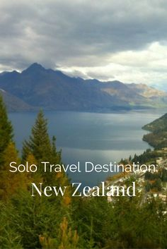 Solo Travel Destination: New Zealand - a solo travel guide to New Zealand. http://solotravelerblog.com/solo-travel-destination-new-zealand/