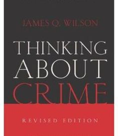 Thinking About Crime (Revised Edition) PDF