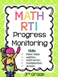 Third Grade RTI Math Progress Monitoring-RTI Probes Over the years, I've found that there are very few resources for math RTI. Since many teachers, including myself, are responsible for implementing RTI in the own classrooms, I've created a series of math 3rd Grade Classroom, Third Grade Math, Math Classroom, Grade 3, Second Grade, Math Strategies, Math Resources, Math Activities, Math Assessment