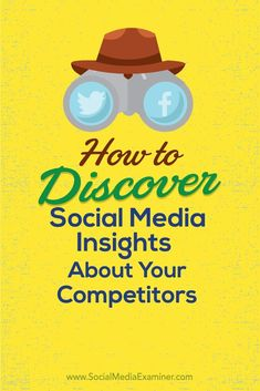 Want to raise the bar on your social media?  Knowing what works for the competition helps improve your own social media marketing.  In this article youll discover six ways to reveal insights about your competitors social media marketing. Via @smexaminer
