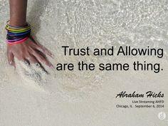 #AbrahamHicks #Allowing #Trust