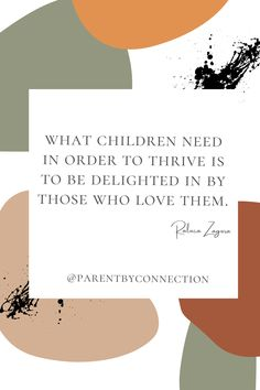 What children need in order to thrive is to be delighted in by those who love them. Read science-based parenting information about this topic and more on ParentByConnection.com. #parenting #motherhood #fatherhood #childhood #sciencebasedparenting Parenting Quotes, Connection, Childhood, Science, Children, Young Children, Infancy, Boys, Kids