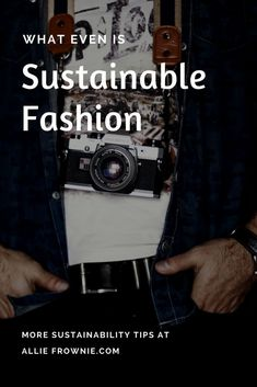 What even is sustainable fashion