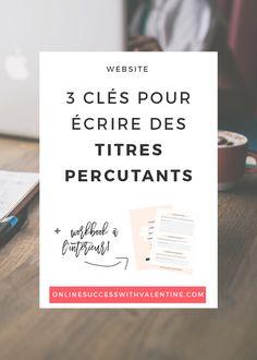 3_cles_articles_blog_titres_percutants