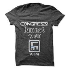 I am not your ATM T Shirt, Hoodie, Sweatshirt