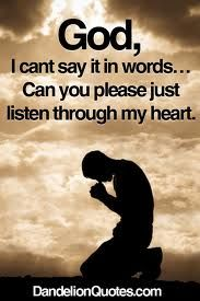God, I Cant Say It In Words, Can You Please Just Listen Through My Heart