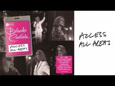 Belinda Carlisle - Heaven Is A Place On Earth (Access All Areas Live)