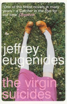 The Virgin Suicides by Jeffrey Eugenides (1993) | 19 Quintessential Books Of The '90s