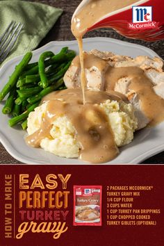 Amp up your Thanksgiving meal with this easy turkey gravy. McCormick's Turkey Gravy Mix will make your gravy smooth, lump free and full of great flavor. It will be sure to be a star at this years feast. Time to celebrate! Turkey Recipes, Pork Recipes, Chicken Recipes, Cooking Recipes, Halibut Recipes, Sauce Recipes, Thanksgiving Recipes, Holiday Recipes, Vegetarian Thanksgiving
