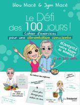 Cahier du Défi des 100 Jours spécial Alimentation Consciente ! Sortie Juin