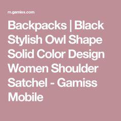 Backpacks   Black Stylish Owl Shape Solid Color Design Women Shoulder Satchel - Gamiss Mobile