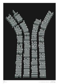 Road Not Taken, Robert Frost canvas poster Paths Typography Quotes, Typography Prints, Typography Poster, Hand Lettering, Motivational Posters, Quote Posters, The Road Not Taken, Some Inspirational Quotes, Robert Frost
