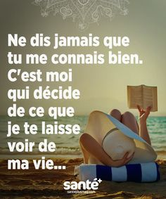Never say that you know me well. It is I who decide what I let you see of my life French Words, French Quotes, Best Quotes, Love Quotes, Words Quotes, Sayings, Motivational Quotes, Inspirational Quotes, Quote Citation