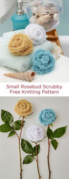 Small Rosebud Scrubby Free Knitting Pattern in Red Heart Scrubby yarn -- These quick-to-knit scrubbies are perfect to pair with a nice bar of soap or a candle as a thoughtful gift. They are just the right size for washing your face.