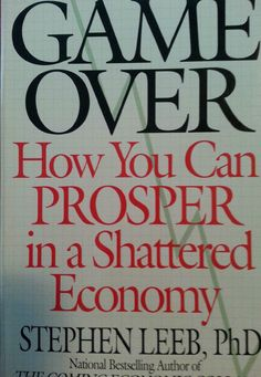 Game Over How You Can Prosper In A Shattered Economy Paperback $5.98 Free Shipping!