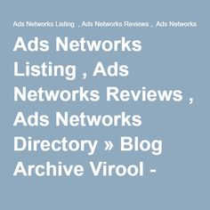 Ads Networks Listing , Ads Networks Reviews , Ads Networks Directory » Blog Archive Virool - Ads Networks Listing , Ads Networks Reviews , Ads Networks Directory