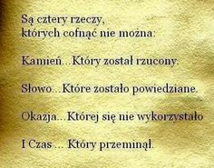 Piękna prawda. Best Quotes, Life Quotes, Funny Quotes, Magic Words, Motto, Good To Know, Happy Life, Quotations, Affirmations