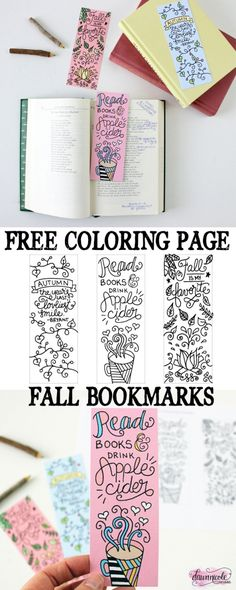 Free Printable Fall Coloring Page Bookmarks. Download these free hand-lettered and illustrated bookmarks and get coloring! | dawnnicoledesigns.com