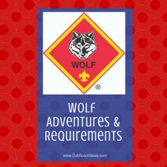 Requirements for the Cub Scout rank, Wolf.