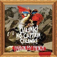 Chunk! No, Captain Chunk! 'Pardon My French' Anniversary