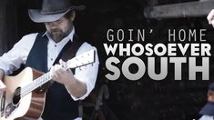 Whosoever South - Goin' Home