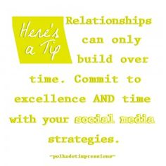 Relationships can only build over time. Commit to excellence and time with your social media strategies. -PDI Tips Social Media Marketing, Relationships, Polka Dots, Management, Tips, Inspiration, Biblical Inspiration, Polka Dot, Relationship