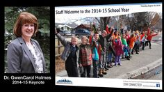 Superintendent Keynote Address - Staff Welcome to the 2014-15 School Year