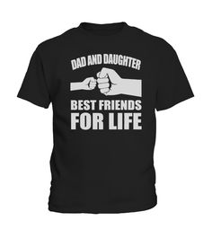 DAD AND DAUGHTER BEST FRIENDS FOR LIFE  #gift #idea #shirt #image #brother #love #family #funny #brithday #kinh #daughter