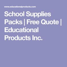 School Supplies Packs | Free Quote | Educational Products Inc.