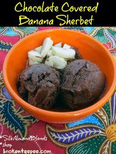 Chocolate Covered Banana Sherbet #SilkAlmondBlends #shop