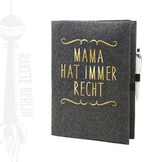 Filzhülle Umschlag für A4 Kladde Heft 'Mama hat von RaketeBerlin