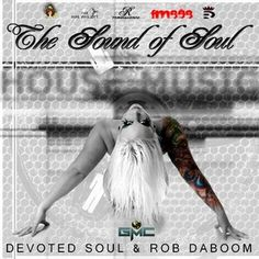 fm808 Sound of Soul by Devoted Soul & Rob Daboom