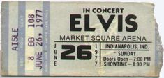 Ticket for Elvis in Concert June 26, 1977, his last concert.