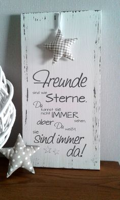 Whistlers-Wooden Shield-friends - White wooden sign in the Shabby look with the inscription: Friends are like stars, you can not alwa - Diy Gifts To Sell, Diy Gifts For Friends, Friends Are Like, Crafts To Sell, Easy Crafts, Diy And Crafts, Kids Crafts, Easy Diy, Shabby Look