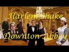 Harlem Shake - Downton Abbey Edition www. Harlem Shake, January 1, Downton Abbey, Laughing So Hard, Laughter, Funny, Youtube, Medicine, Internet