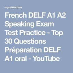 French DELF A1 A2 Speaking Exam Test Practice - Top 30 Questions Préparation DELF A1 oral - YouTube