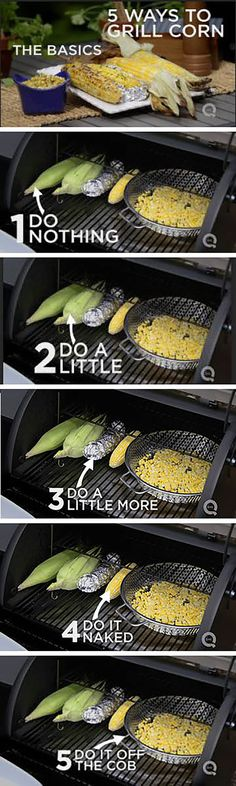 FIVE ways to grill up some corn!