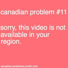 Canadian problem- I hate this sooo much- adjkf Canadian Memes, Canadian Things, I Am Canadian, Canadian Girls, Canadian Humour, Just For Laughs, Just For You, Meanwhile In Canada, Canada Eh