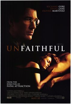 Unfaithful (2002) Diane Lane, Richard Gere, Olivier Martinez,.  Connie, a fortysomething wife and mother, escapes the content but boring life she has with her devoted husband, Edward, when she starts up an unexpected, all-consuming affair with Paul. Richard Gere, Diane Lane, Olivier Martinez...18c