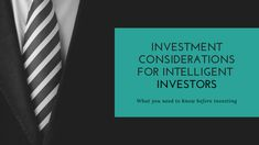This brief overview is intended to inform you on the considerations an intelligent investor takes when investing in different types of investments. Investing Money, Startups, Investors, Consideration, Need To Know