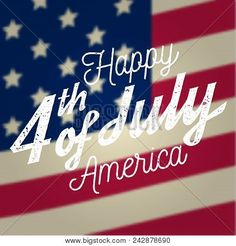 Happy of july design in retro style. fourth of july greeting card on the american national flag background. 4th Of July Pics, 4th Of July Images, 4th Of July Outfits, Fourth Of July, Happy Chinese New Year, Happy 4 Of July, 4th Of July Swimsuits, Las Vegas, Freedom Of Religion