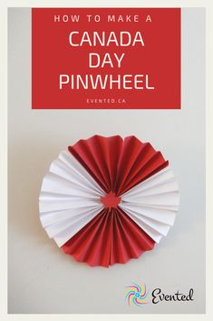 Learn how to make this fun Canada Day Pinwheel decor! You can use it to decorate a Canada Day party or wave it around at a parade! Maple Leaf Template, Canada Day Crafts, Pinwheel Tutorial, Visit Canada, Canada Eh, Canada Day Party, Valentine Crafts For Kids, Love Holidays, Fiestas