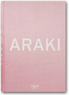 Big time Araki - Size does matter! Limited edition of 2,500 copies, each signed by Nobuyoshi Araki. Published by TASCHEN Books